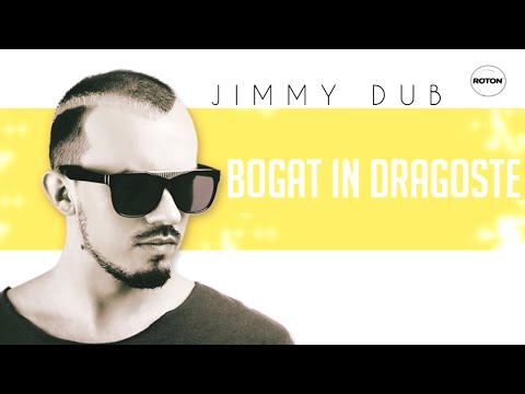 Jimmy Dub - Bogat in dragoste (Lyric Video)