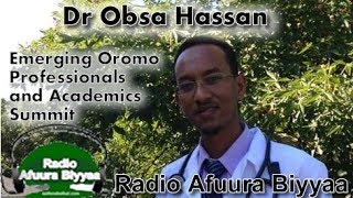 Radio Afuura Biyyaa: Interview with Dr. Obsa Hassan on the 'Emerging Oromo Professionals and Academics Summit'