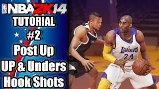 NBA 2K14 Ultimate Post Up Tutorial How To Do Up & Under