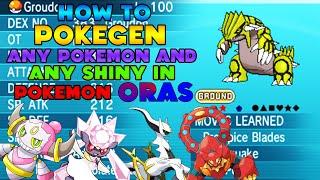 How To PokeGen Pokemon How To Get ANY Pokemon In ORAS