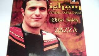♫ Ishem 1 Zazza Chaoui 2012 Terrrrrrible Tube !!!! Album