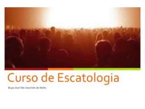 Curso de Escatologia - Aulas 1 e 2