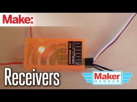 Maker Hangar Episode 7:Receivers