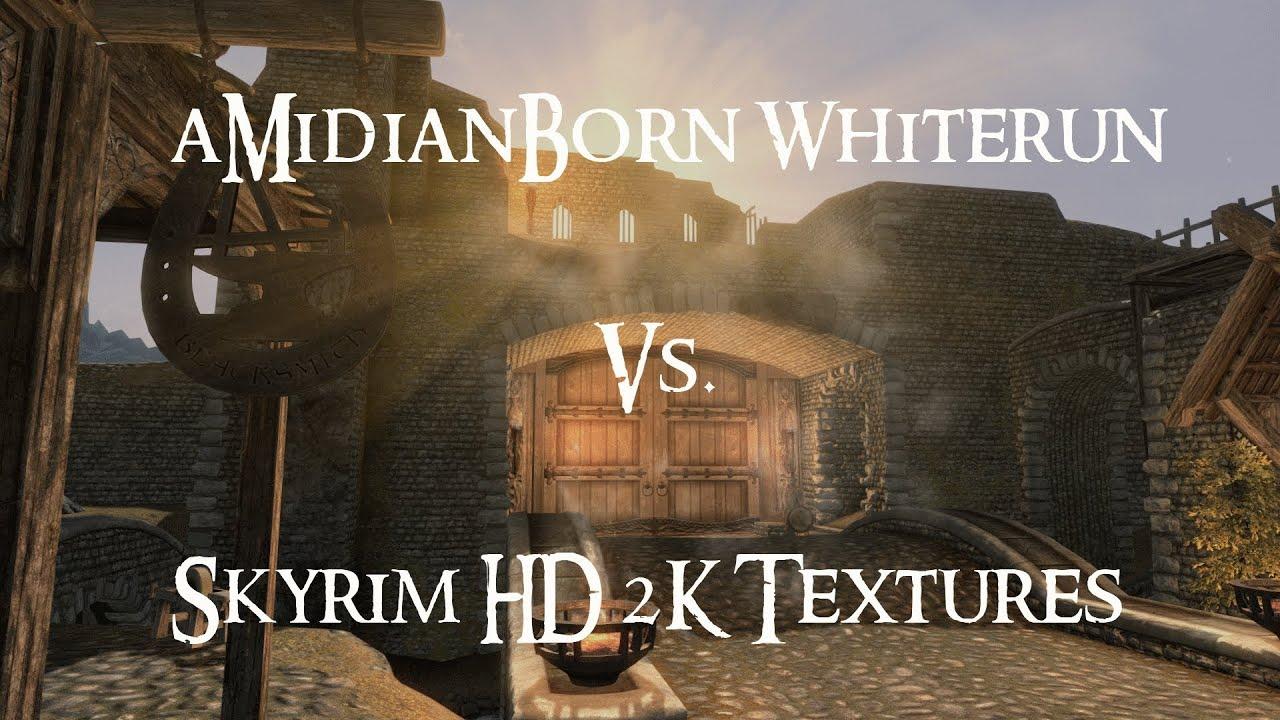 Skyrim Mod Comparison - aMidianBorn Whiterun Vs. Skyrim HD 2K Textures ...