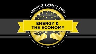 The Crash Course Chapter 22 Energy And The Economy