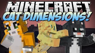 Minecraft | CAT DIMENSIONS! (Bad Cats, Evil Cats, Epic Cat Weapons & More!) | Mod Showcase