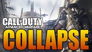 "Call Of Duty: Advanced Warfare ""COLLAPSE"" Mission"