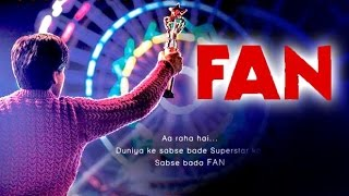FAN Official Teaser Poster Out Now