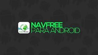 NavFree: GPS Off-line Em Português Android