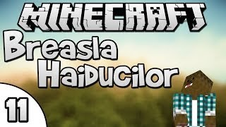 Minecraft - Breasla Haiducilor - La munca in Nether !  [Ep.11]