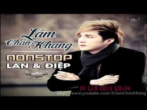 Nonstop Lan Và Điệp Remix++ Lâm Chấn Khang