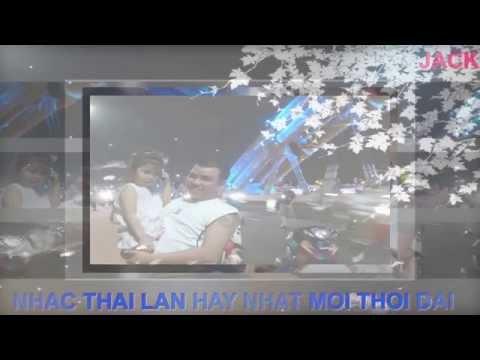 NHUNG BAI HAT THAI LAN BUON VA HAY NHAT 01
