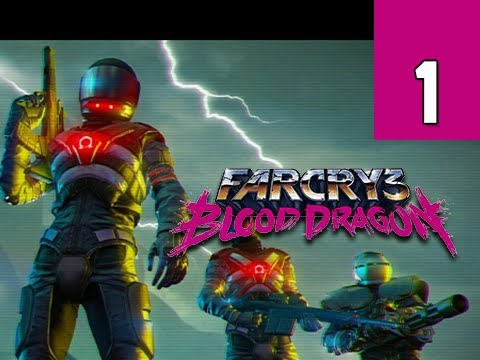 Far Cry 3 Blood Dragon DLC Gameplay Walkthrough - Part 1 Rex Power Colt Ultra PC Let's Play