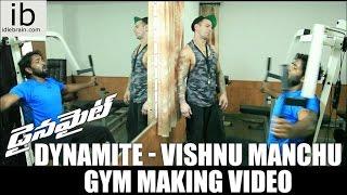 Dynamite – Vishnu Manchu Gym making video