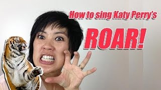 How To Sing Katy Perry's Roar Singing Tips