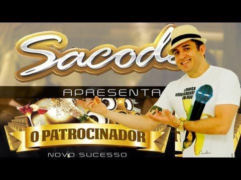 O Patrocinador - Forró Sacode 2014 Oficial