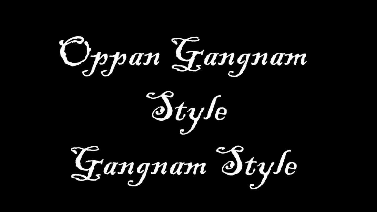 Lyrics with gangnam style