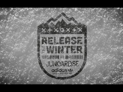 Release the Winter by Junkyard x Adidas Snowboarding