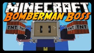 Minecraft: EPIC BOMBERMAN BOSS FIGHT!