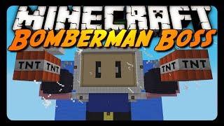 Minecraft: EPIC BOMBERMAN BOSS FIGHT!