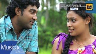 Akuru Karannata - Nalin Jayawardena, Nimanthi Chamodini