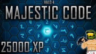 Halo 4 Majestic Code - 25000 XP!