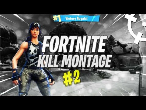 KILL MONTAGE FORTNITE CHAPTER