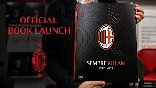 "Special | ""Sempre Milan"", AC Milan's 120-year book launch"