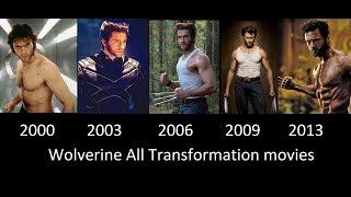 Wolverine Transformation In Movies- 2000- 2003- 2006- 2009
