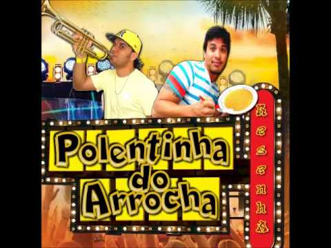 POLENTINHA DO ARROCHA CD 2014 (RESENHA)