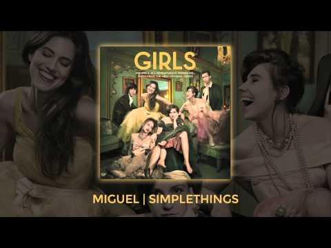 "Miguel - ""Simplethings"" (Girls, Vol. 2: All Adventurous Women Do...)"