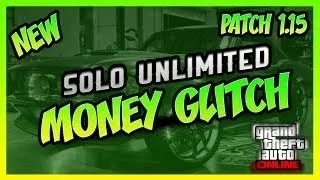 "GTA 5 Online-*SOLO* ""MONEY GLITCH"" PATCH 1.15 (GTA V Solo Money Glitch 1.15)"