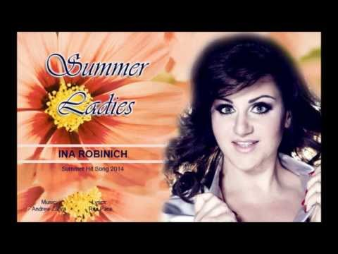 Summer Ladies - Ina Robinich - Summer Hit Song 2014