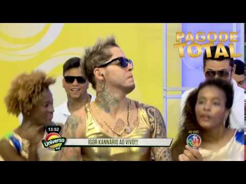 Igor Kannario - Derrubando Tudo + Pout Pourri - Universo Axé - 06/06/14