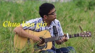 Chưa bao giờ solo guitar - Nguyễn Trọng