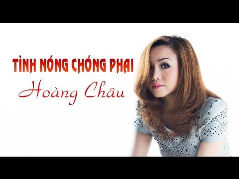 Tình Nóng Chóng Phai [ HD ] - Hoàng Châu