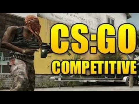 CS:GO competitive gameplay (no comentary)