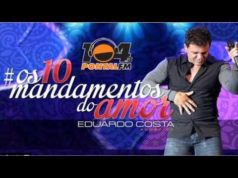 EDUARDO COSTA - os 10 mandamentos do amor