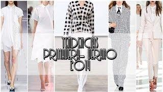 Moda: Tendencias Primavera Verano 2014