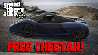 "GTA 5 Online ""FREE SUPER CARS"" How To Get A FREE CHEETAH"