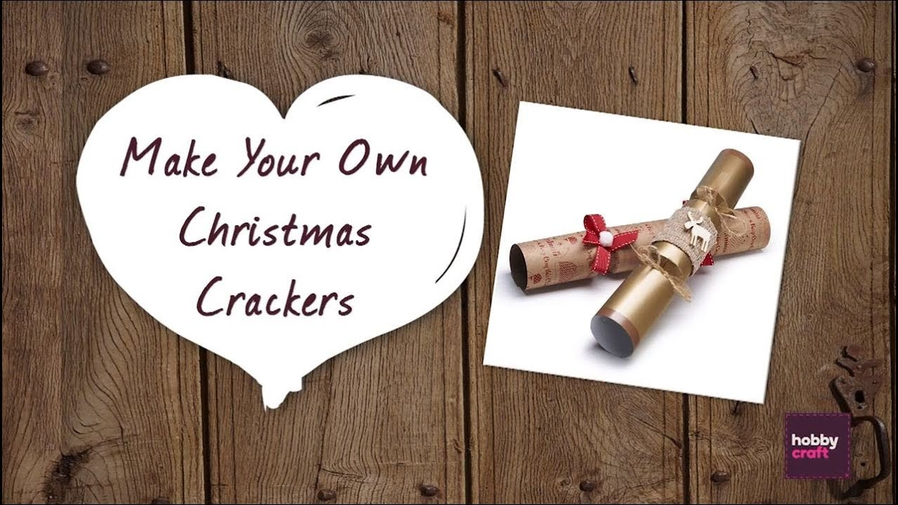 how to make your own christmas crackers hobbycraft youtube. Black Bedroom Furniture Sets. Home Design Ideas