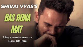 Bas Rona Mat Shivai