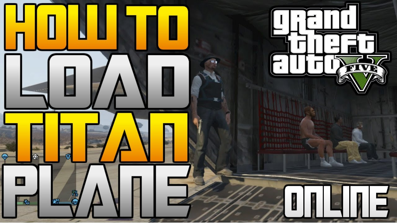 gta 5 how to open and load the titan cargo plane people. Black Bedroom Furniture Sets. Home Design Ideas