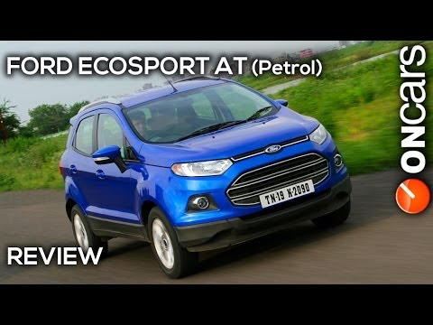 Ford EcoSport Automatic 1.5P (Petrol) Review by OnCars India
