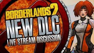 Borderlands 2 New DLC Level 72 Level Cap Live Stream