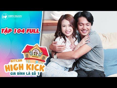 Gia đình là số 1 sitcom | tập 104 full: Đức Phúc, Kim Chi