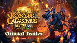 Hearthstone - Kobolds & Catacombs Trailer