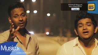 Hirimal Hagum Music Video