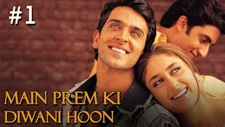 Main Prem Ki Diwani Hoon 1/17 Bollywood Movie