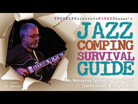 Jazz Comping - #1 Introduction - Jazz Guitar Lessons - Fareed Haque